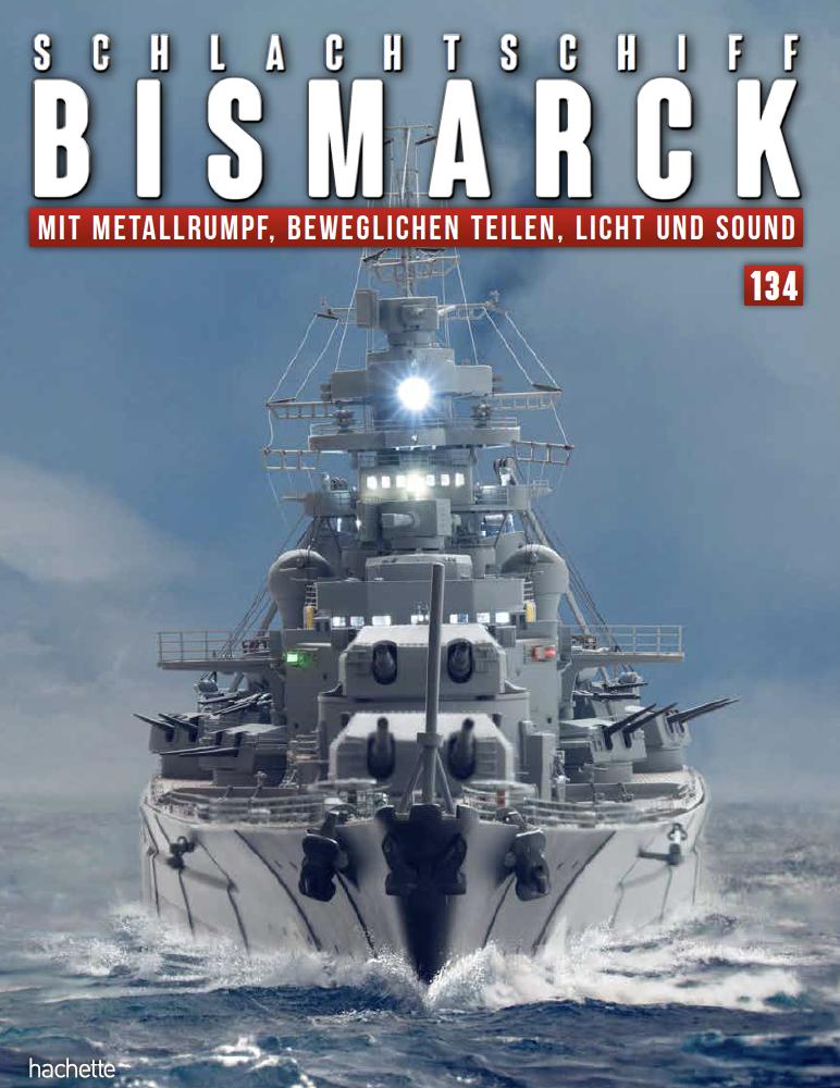Schlachtschiff Bismarck – Ausgabe 134