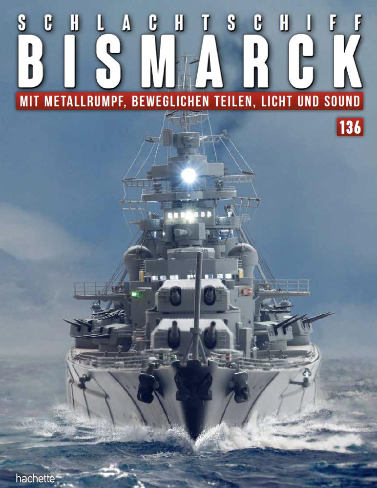 Schlachtschiff Bismarck – Ausgabe 136