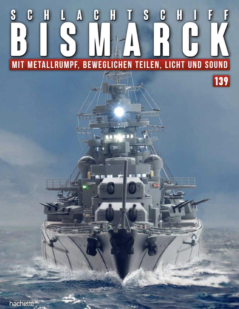 Schlachtschiff Bismarck – Ausgabe 139