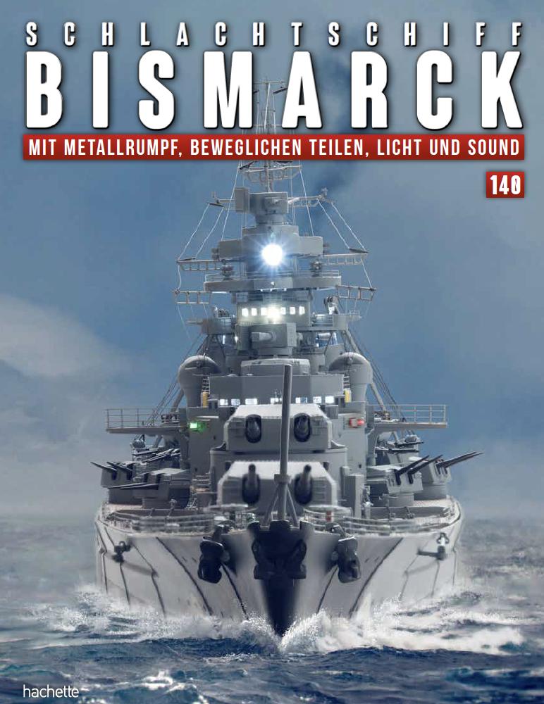 Schlachtschiff Bismarck – Ausgabe 140