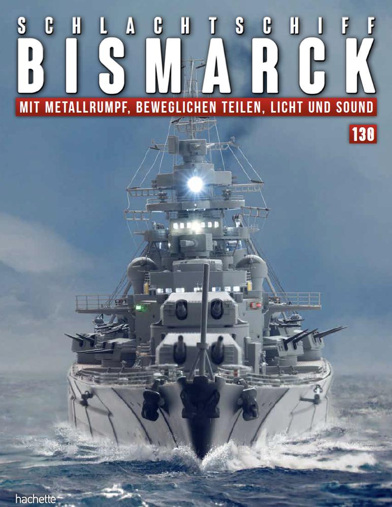 Schlachtschiff Bismarck – Ausgabe 130
